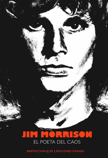 Jim Morrison. El poeta del caos