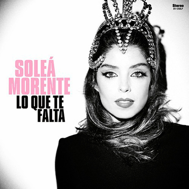 Soleá Morente, crítica de su disco Lo que te falta (2020)