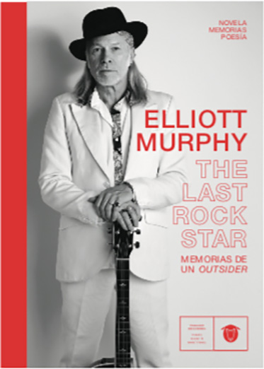 The Last Rock Star. Memorias de un outsider