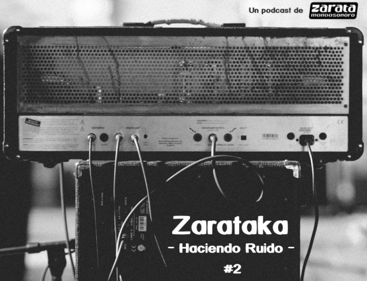 """Segundo episodio de """"Zarataka"""", el podcast de Zarata"""