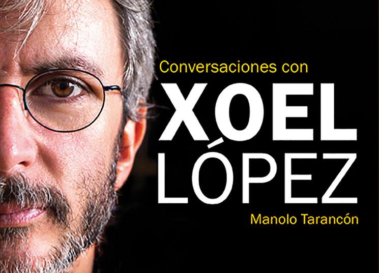 """Efe Eme publica el libro """"Conversaciones con Xoel López"""""""