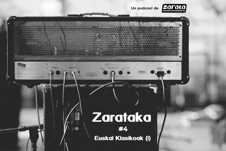 """""""Euskal Klasikoak"""" Zaratakaren saioa berezian"""