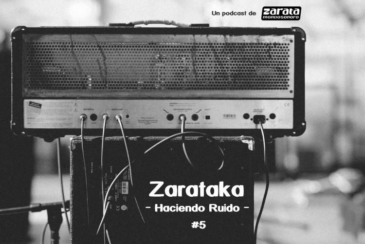 Ya se puede escuchar la quinta entrega del podcast Zarataka
