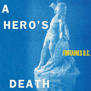 Fontaines D.C A Hero