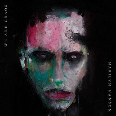 ¿Qué estáis escuchando ahora? - Página 4 Marilyn-Manson-We-Are-Chaos