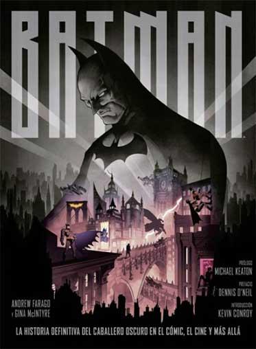 """Batman. La historia definitiva del Caballero Oscuro"""""""