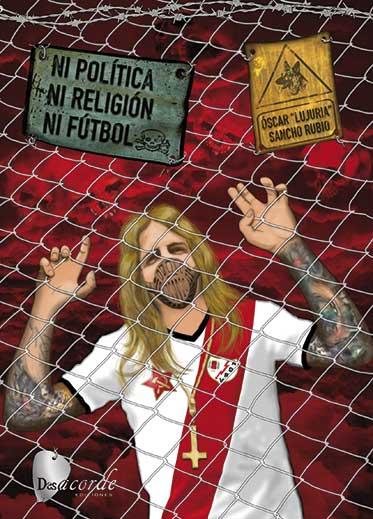 Ni política, ni religión, ni fútbol