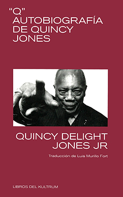 Q: Autobiografía de Quincy Jones