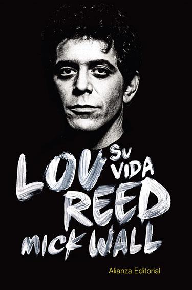 Lou Reed. Su vida