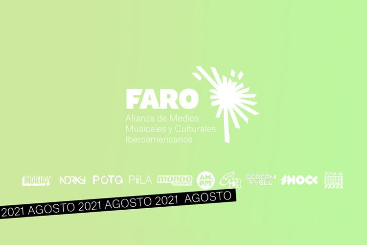 Faro. Panorama de agosto 2021 de música y cultura iberoamericana